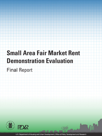 Small Area Fair Market Rent Demonstration Evaluation: Final Report