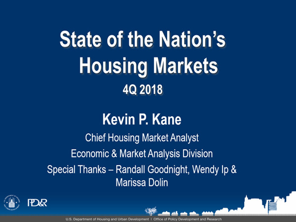 "Image of a slide with text stating, ""State of the Nation's Housing Markets: 4Q2018,"" that was shown at the March 20 PD&R Quarterly Update."